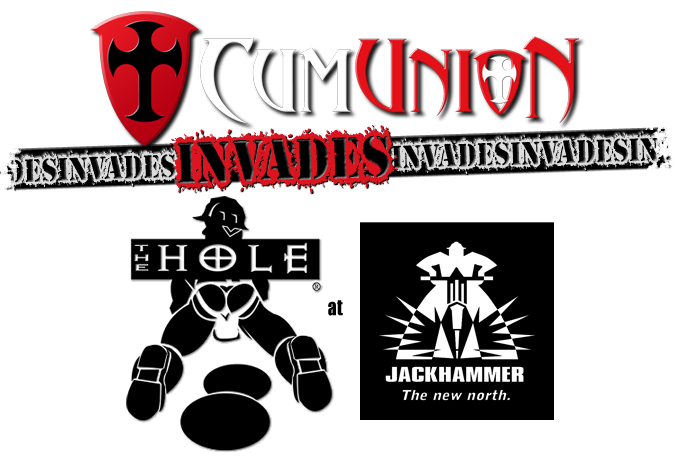 CumUnion Invades The Hole at Jackhammer Chicago