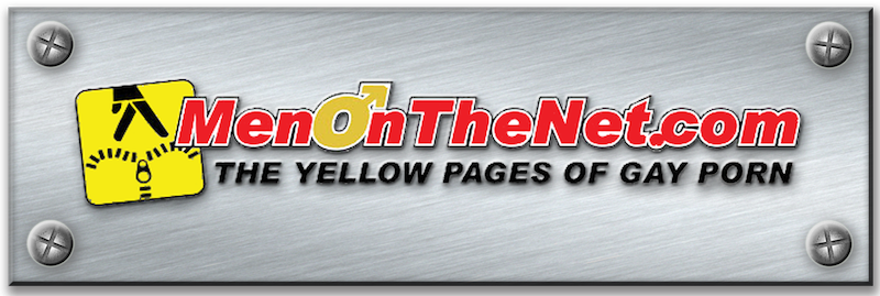 MenOnTheNet.com - The Yellow Pages of Gay Porn