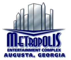 Metropolis Entertainment Complex - Augusta, GA