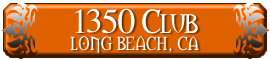 1350 Club - Long Beach, CA